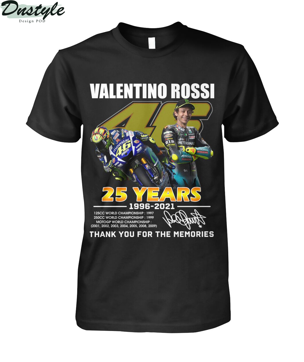 Valentino rossi 25 years thank you for the memories shirt
