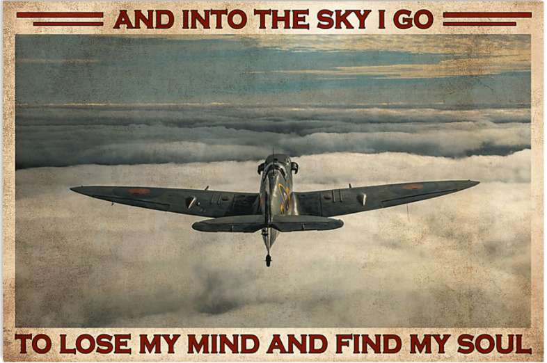 And into the sky i go to lose my mind and find my soul poster