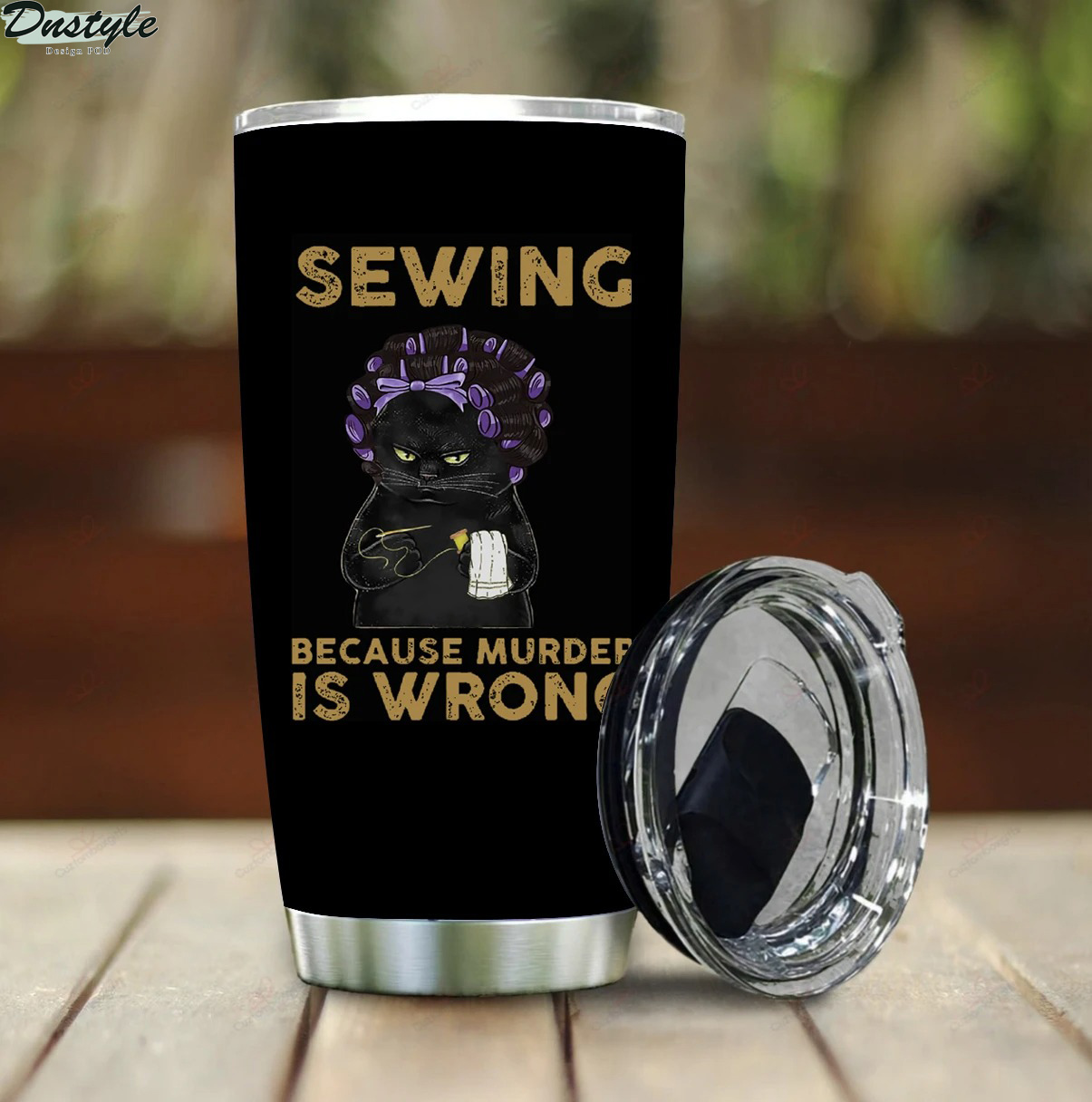 Black cat Sewing Because Murder Is Wrong Stainless Steel Tumbler