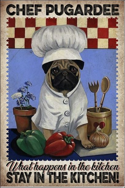 Chef pugardee what happens in the kitchen stay in the kitchen poster