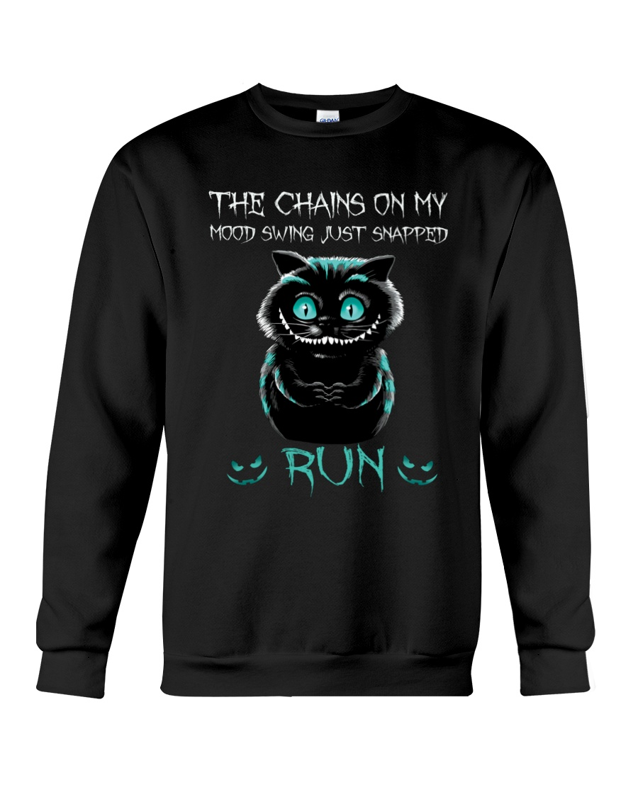 Creepy cat smiling the chains on my mood swing just snapped run sweatshirt