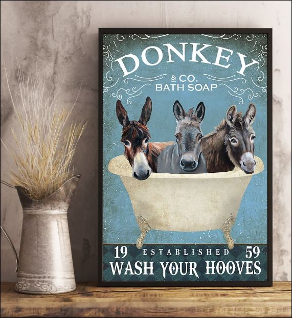 Donkey Co bath soap wash your hooves poster