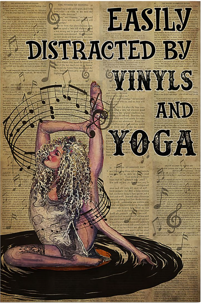 Easily distracted by vinyls and yoga poster