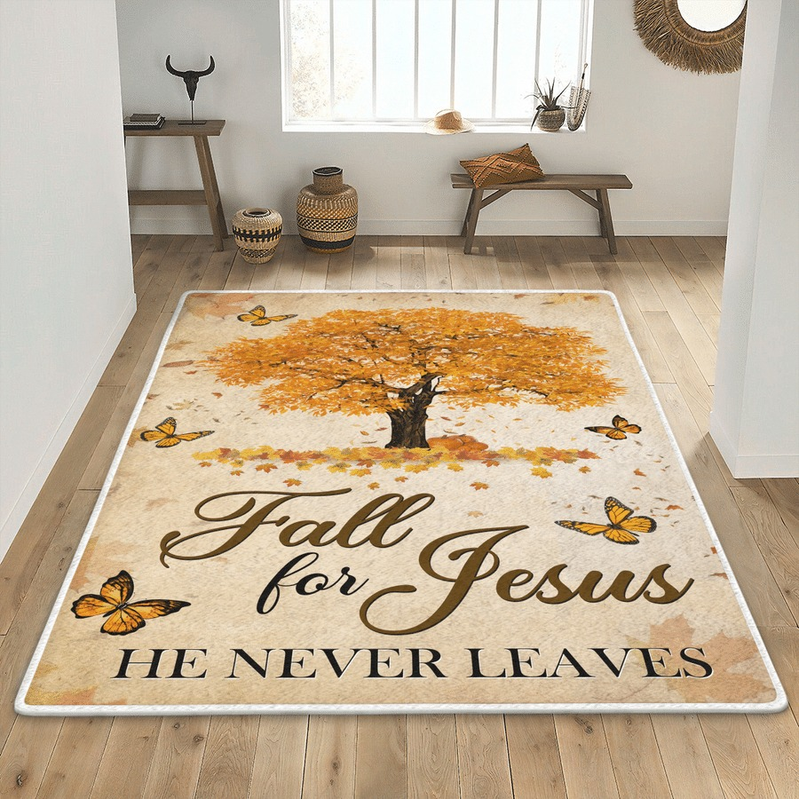 Fall for jesus he never leaves rug 2