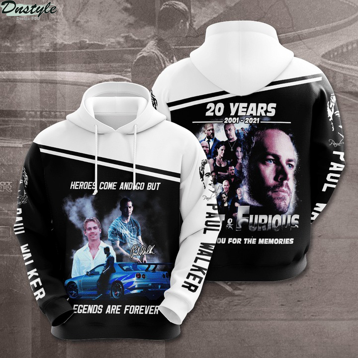 Fast and furious paul walker legends are forever hoodie