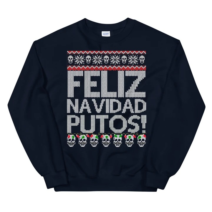 Feliz Navidad Putos Ugly Christmas Sweater 2