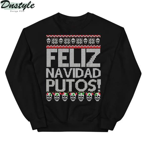 Feliz Navidad Putos Ugly Christmas Sweater
