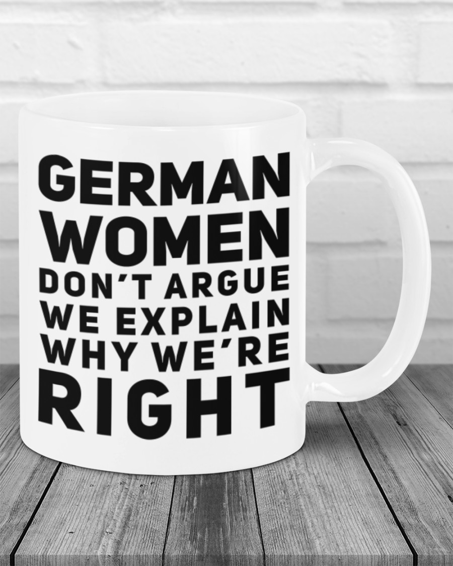 German women don't argue we explain why we're right mug 1