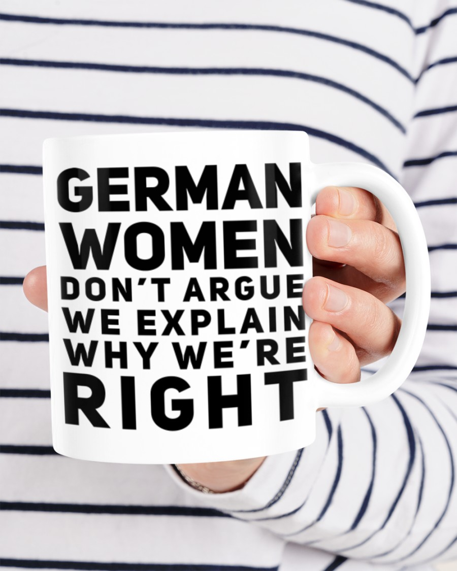 German women don't argue we explain why we're right mug 2