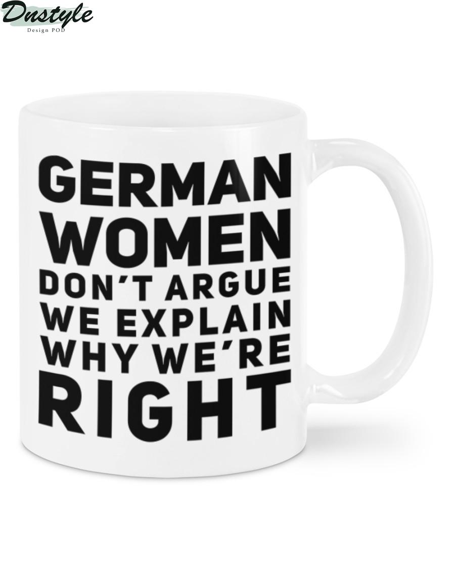 German women don't argue we explain why we're right mug