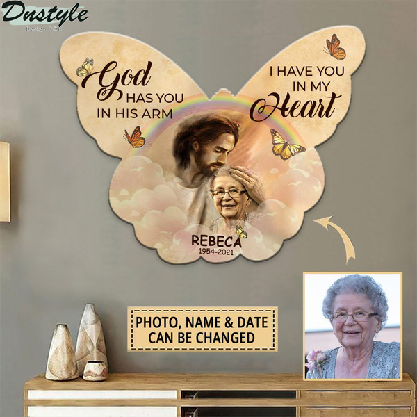 God has you in his arm I have you in my heart jesus christ personalized metal cut sign