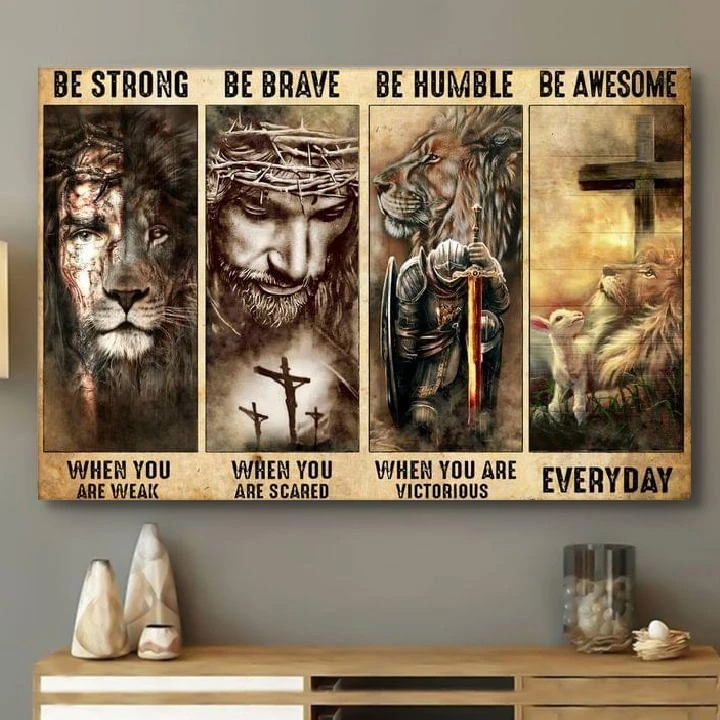 God save me be strong be brave be humble be awesome canvas 1