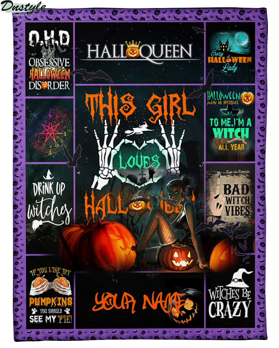 Halloqueen this girl loves halloween personalized blanket