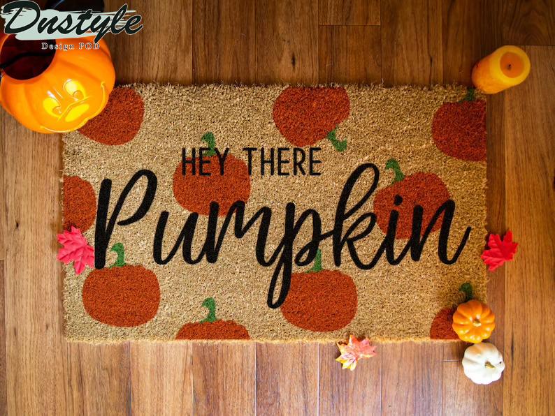 Hey There Pumpkin Doormat 1