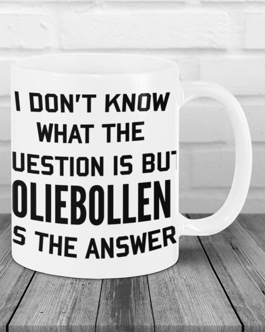 I don't know what the question is but oliebollen is the answer mug 1
