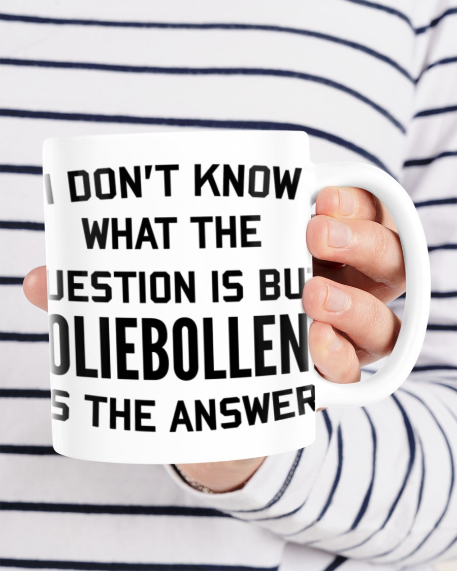 I don't know what the question is but oliebollen is the answer mug 2