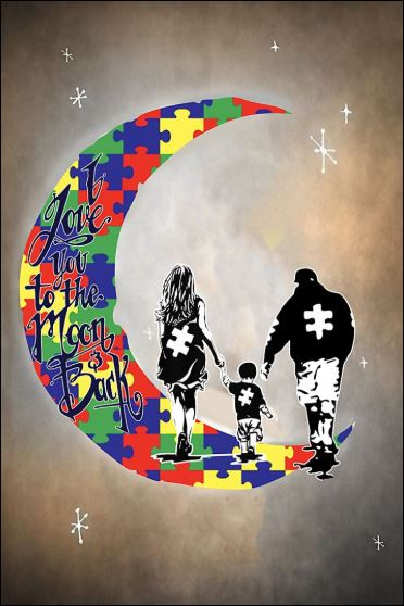 I love you to the moon and back autism awareness poster