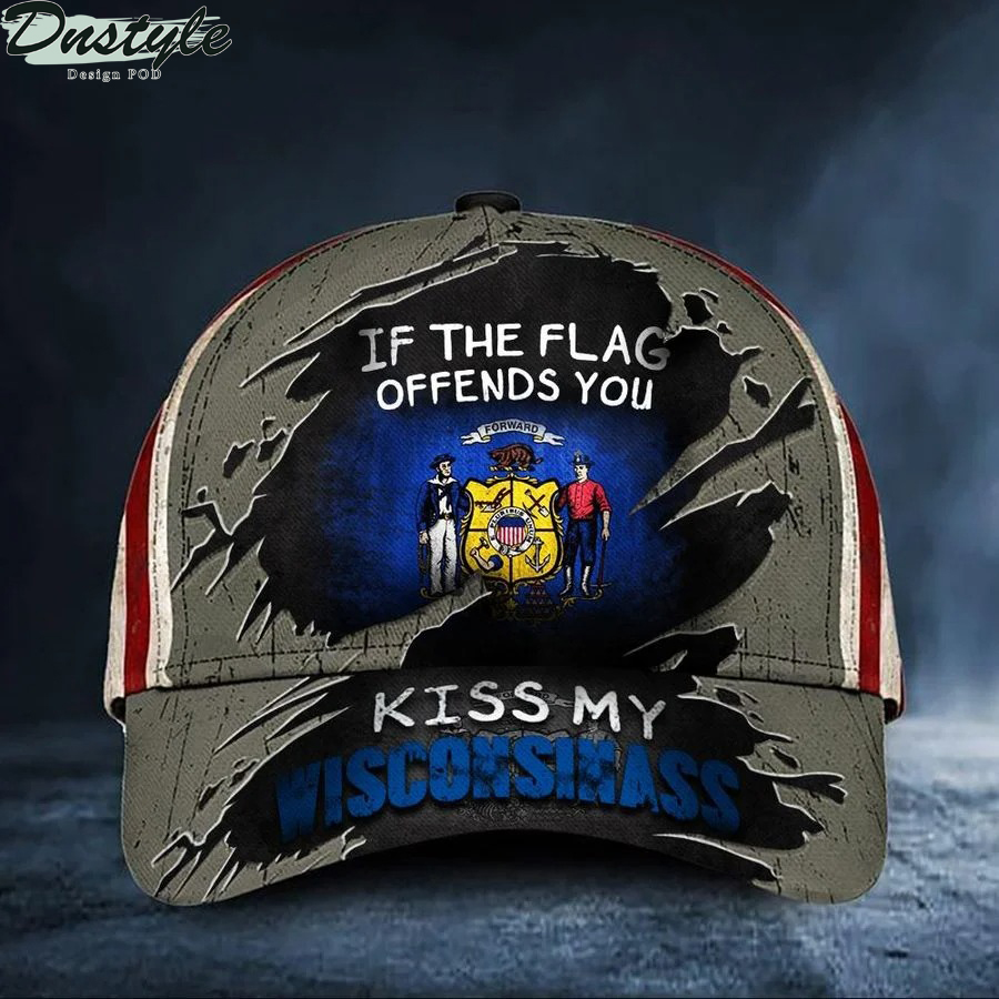 If The Flag Offends You Kiss My Wisconsinass Cap