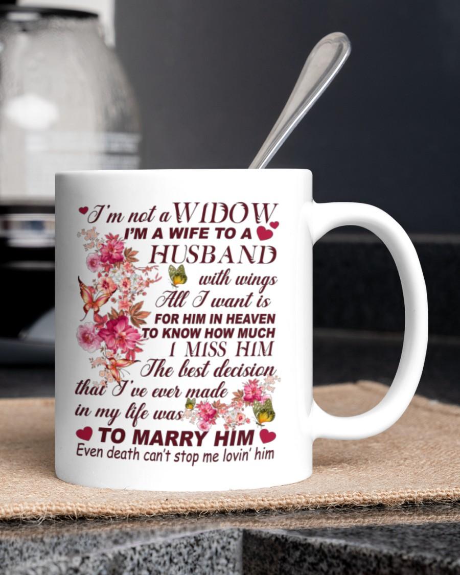 I'm not a widow I'm a wife to a husband mug 1