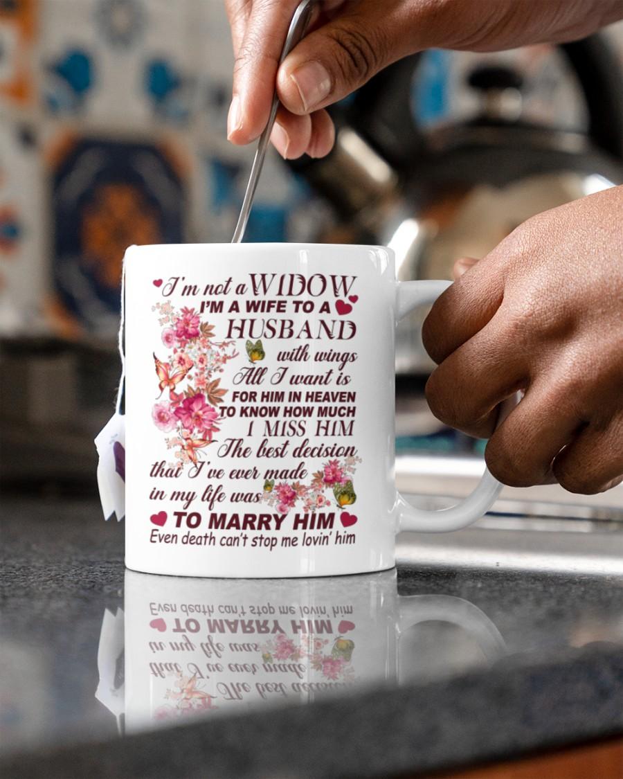 I'm not a widow I'm a wife to a husband mug 2