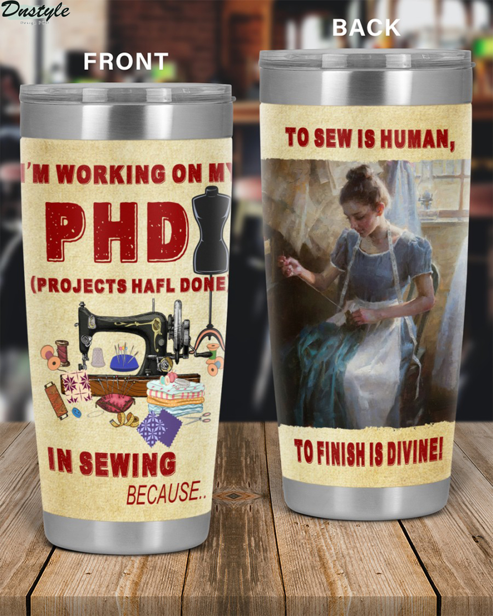 I'm working on my PHD in sewing tumbler 1