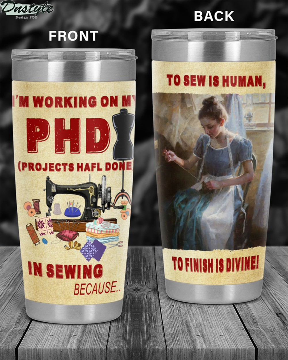 I'm working on my PHD in sewing tumbler 2