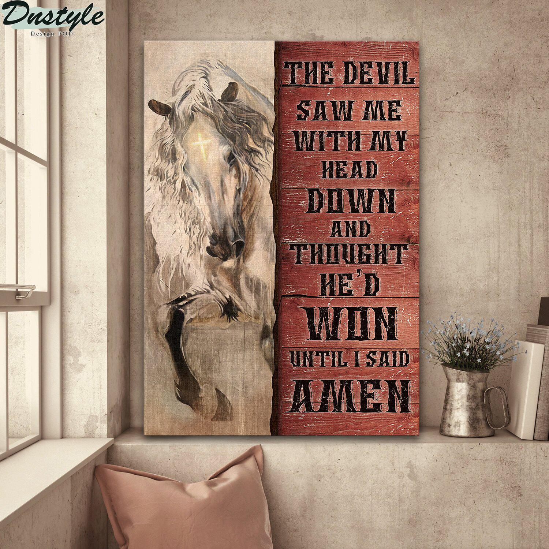 Jesus white horse the devil thought he'd won until I said Amen canvas