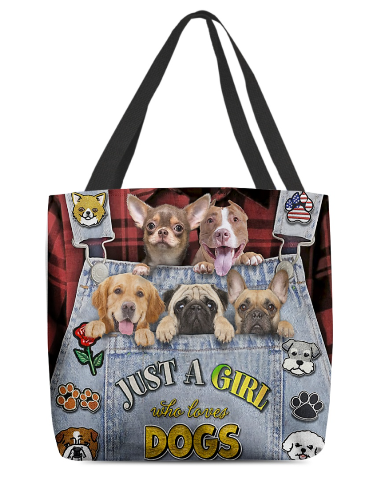 Just a girl who loves dogs tote bag