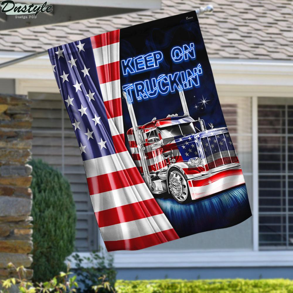 Keep On Truckin American Flag