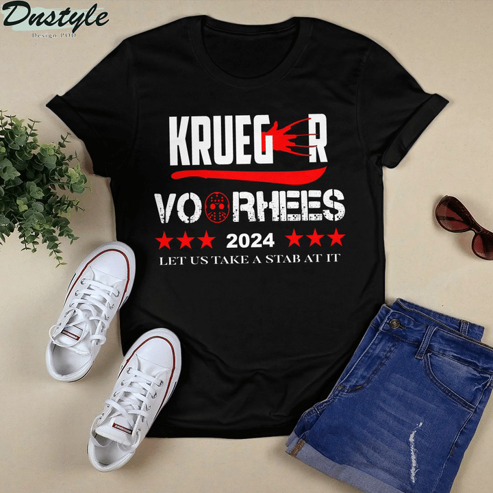 Krueger voorhees 2024 let us take a Stab At It shirt