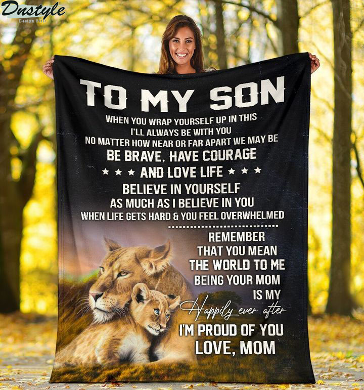 Lion mom to my son blanket