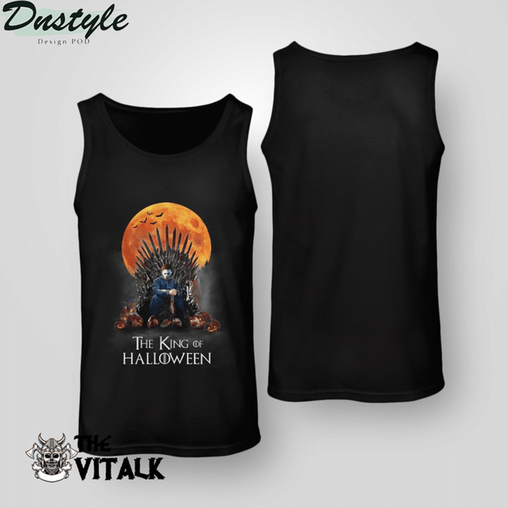 Michael myers the king of halloween tank top
