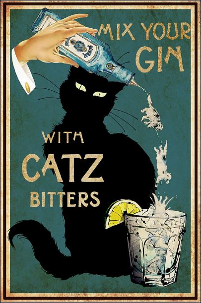 Mix your gin with catz bitters poster