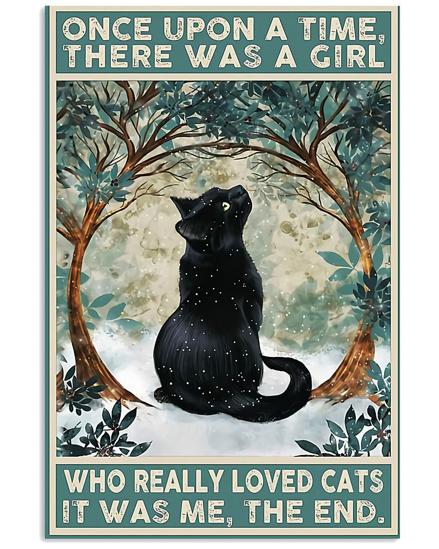 Once upon a time there was a girl who really loved cat it was me the end poster 3