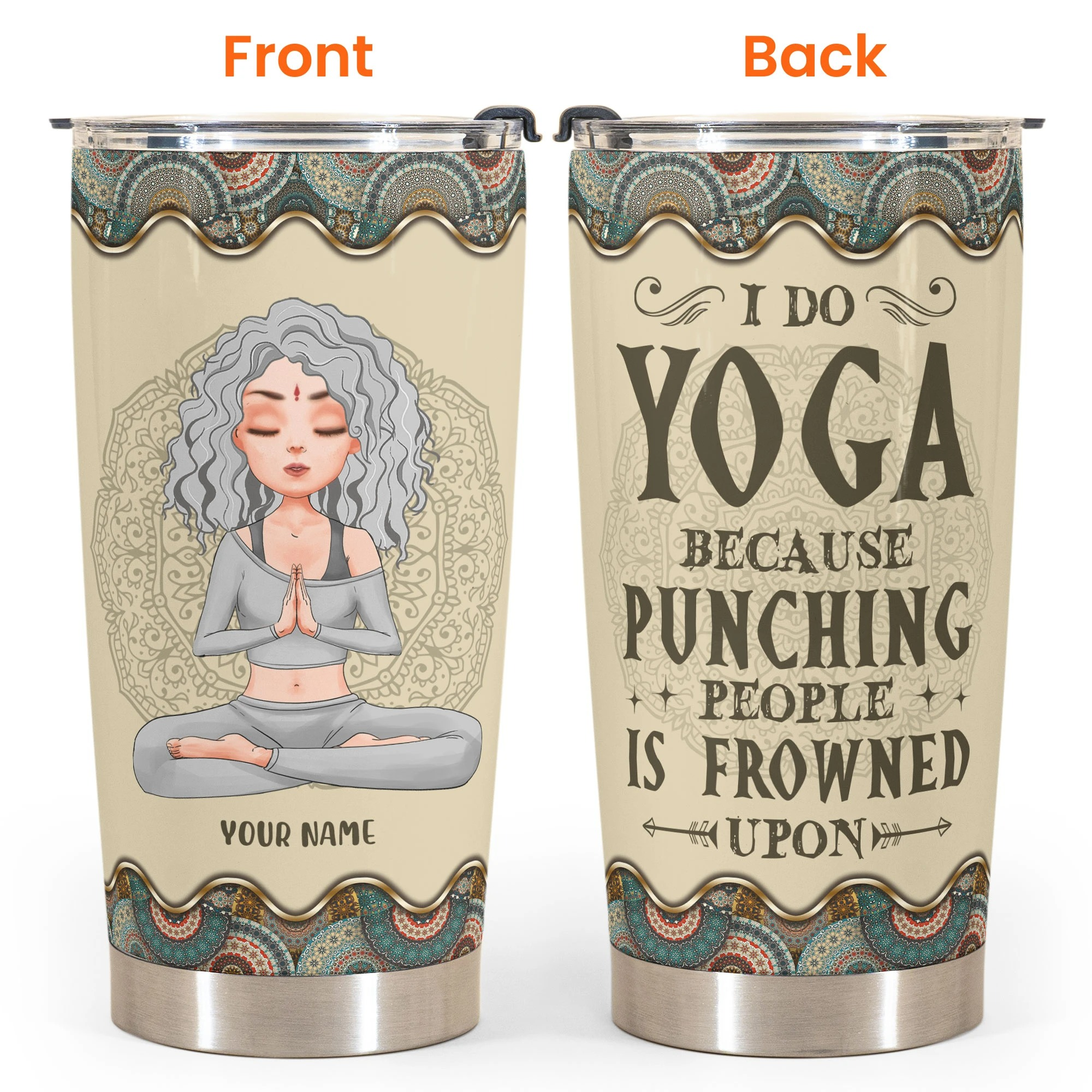 Personalized Yoga girl I Do Yoga Because Punching People Is Frowned Upon tumbler 2