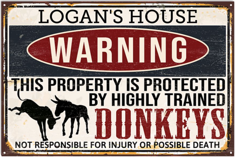 Personalized warning this property is protected by highly trained donkey poster