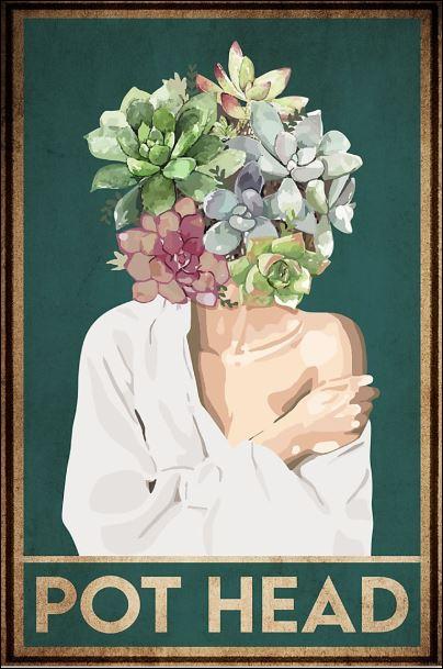 Pot head poster