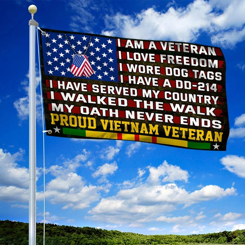 Proud vietnam veteran I am a veteran I love freedom I walked the walk flag 1