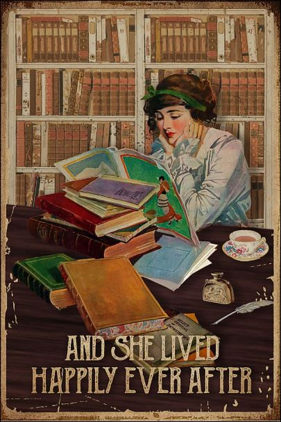 Reading book and she lived happily ever after poster