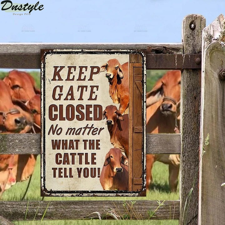 Red Brahman Cattle Keep Gate Closed Metal Sign