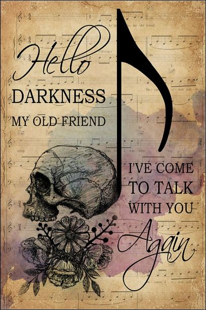 Skull hello darkness my old friend i've come to talk with you again poster