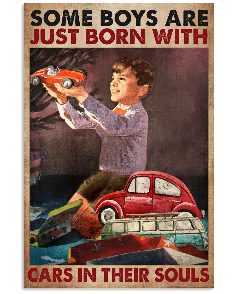 Some boys are just born with cars in their souls poster 2