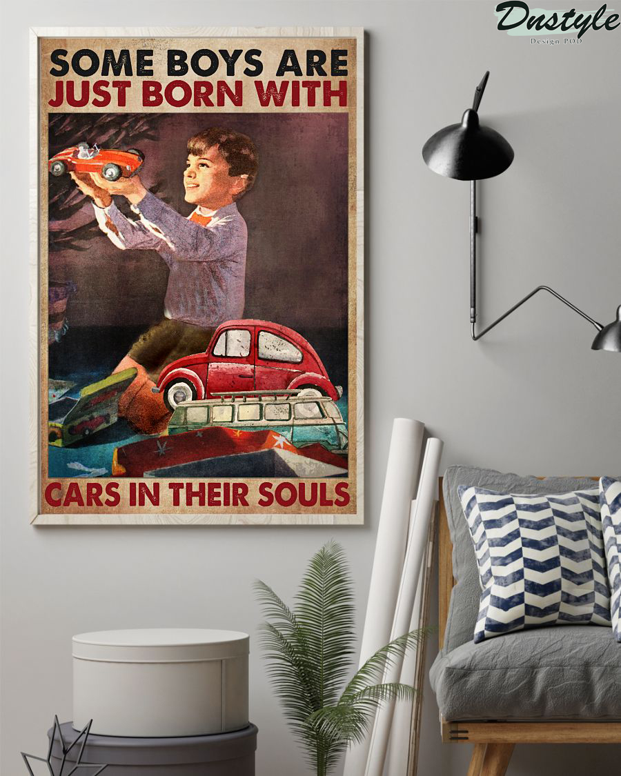 Some boys are just born with cars in their souls poster