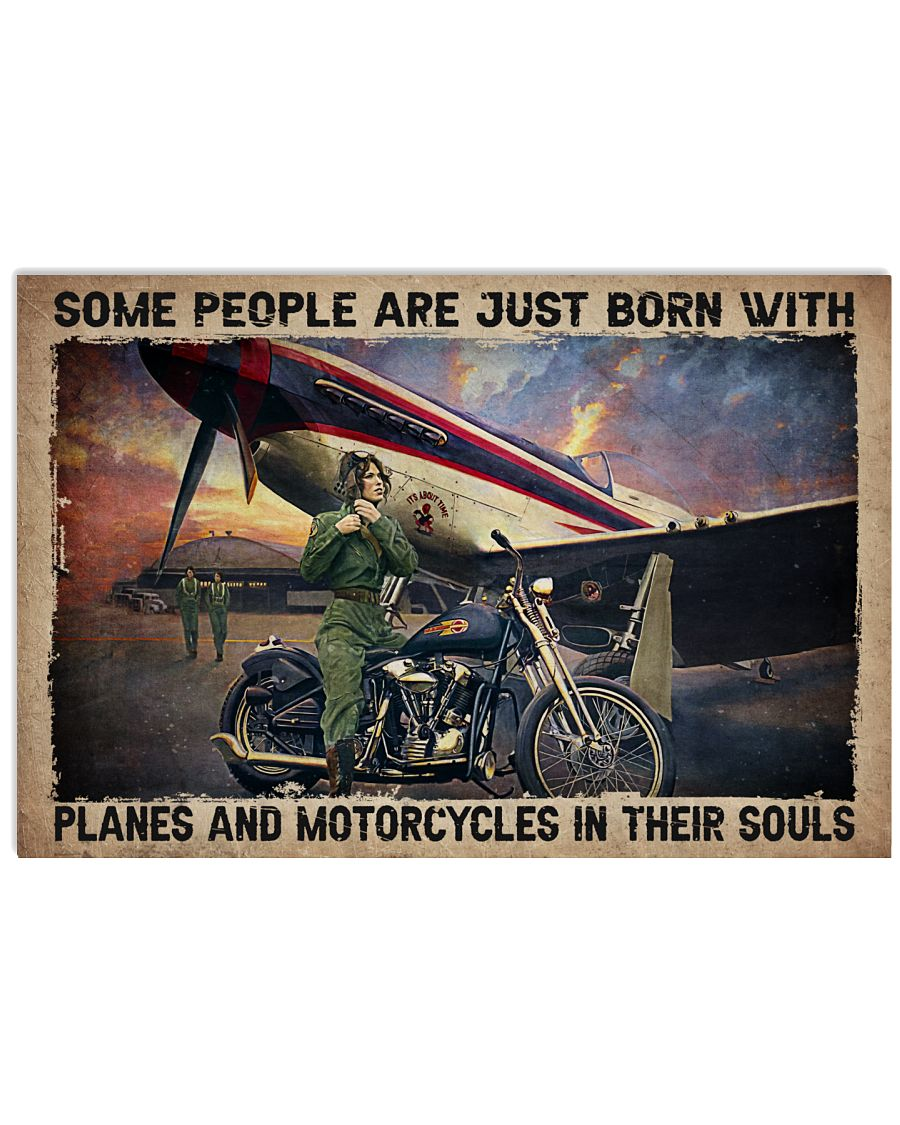 Some people are just born with planes and motorcycles in their souls poster