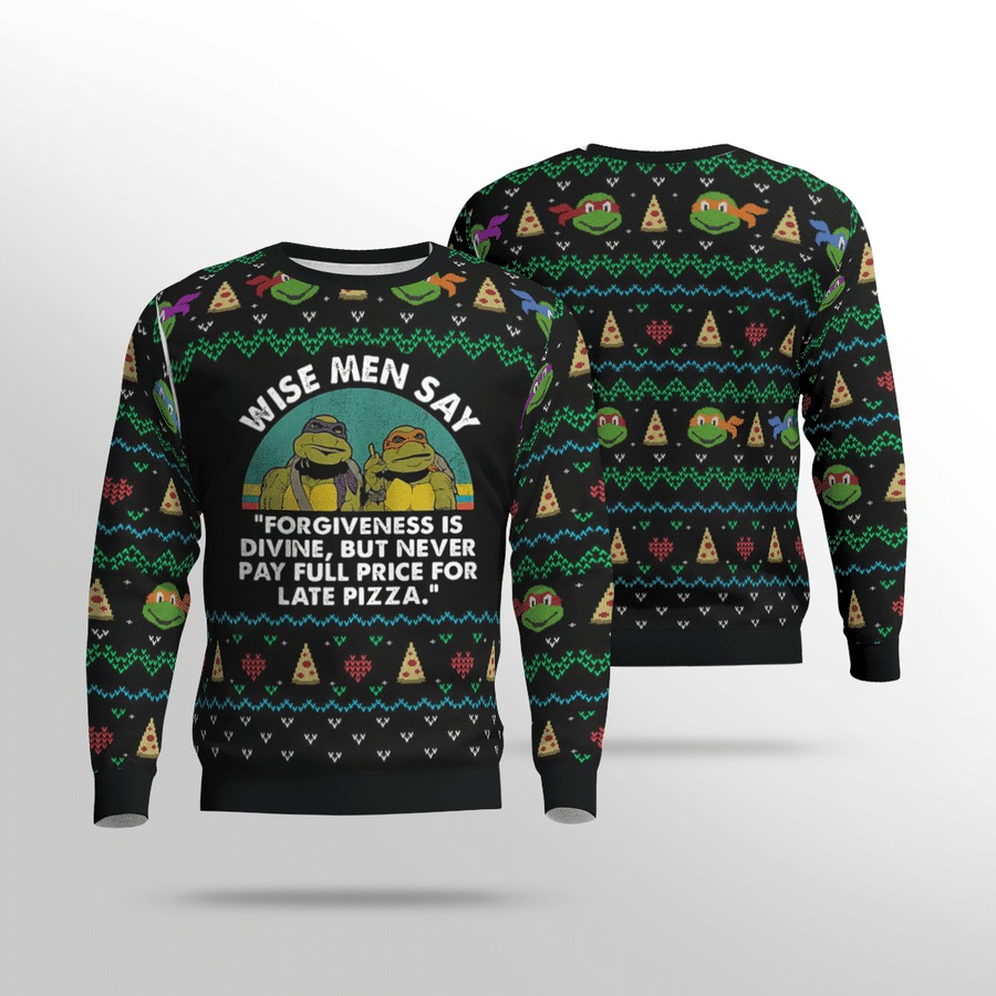 TMNT wise men say forgiveness is divine ugly sweater 2