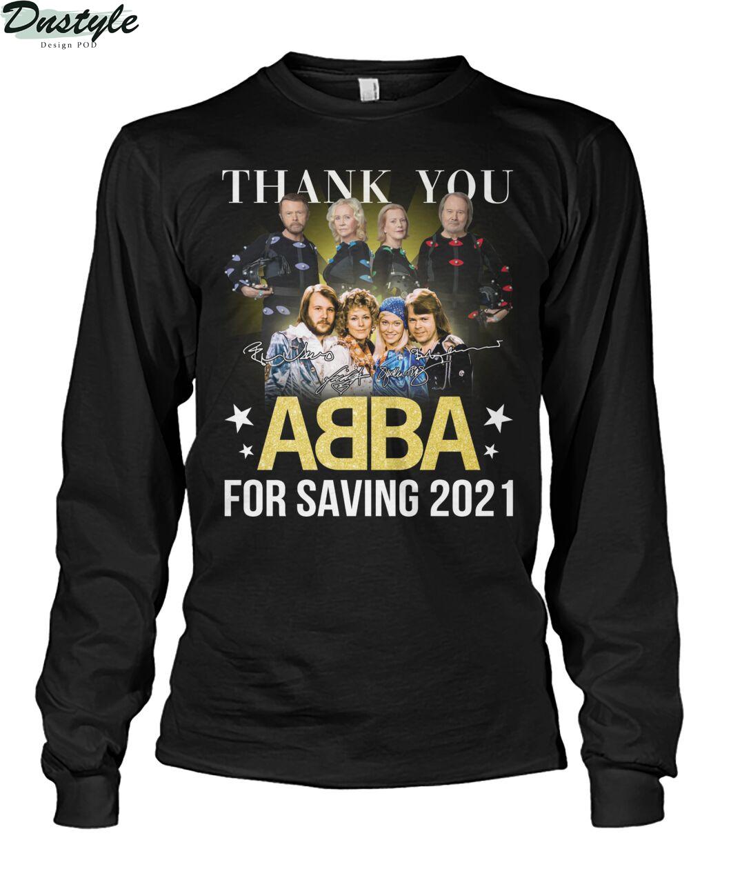 Thank you ABBA for saving 2021 long sleeve