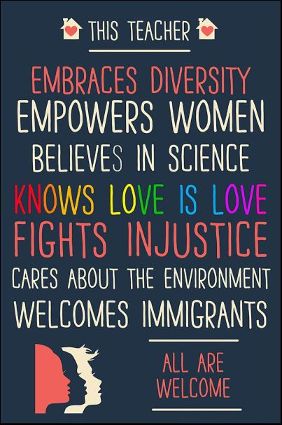 This teacher embrace diversity empowers women believes in science poster
