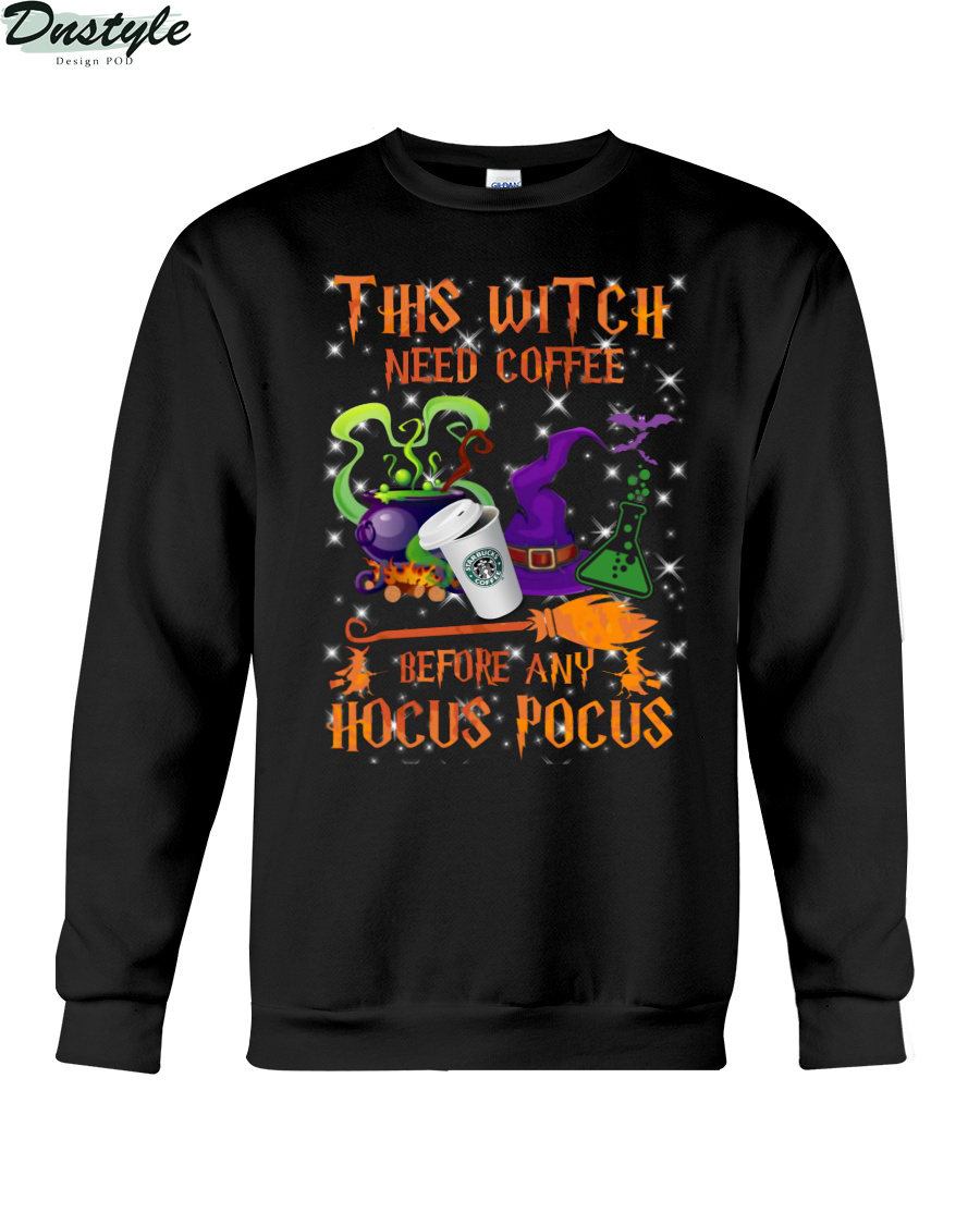 This witch need coffee before any Hocus Pocus sweatshirt