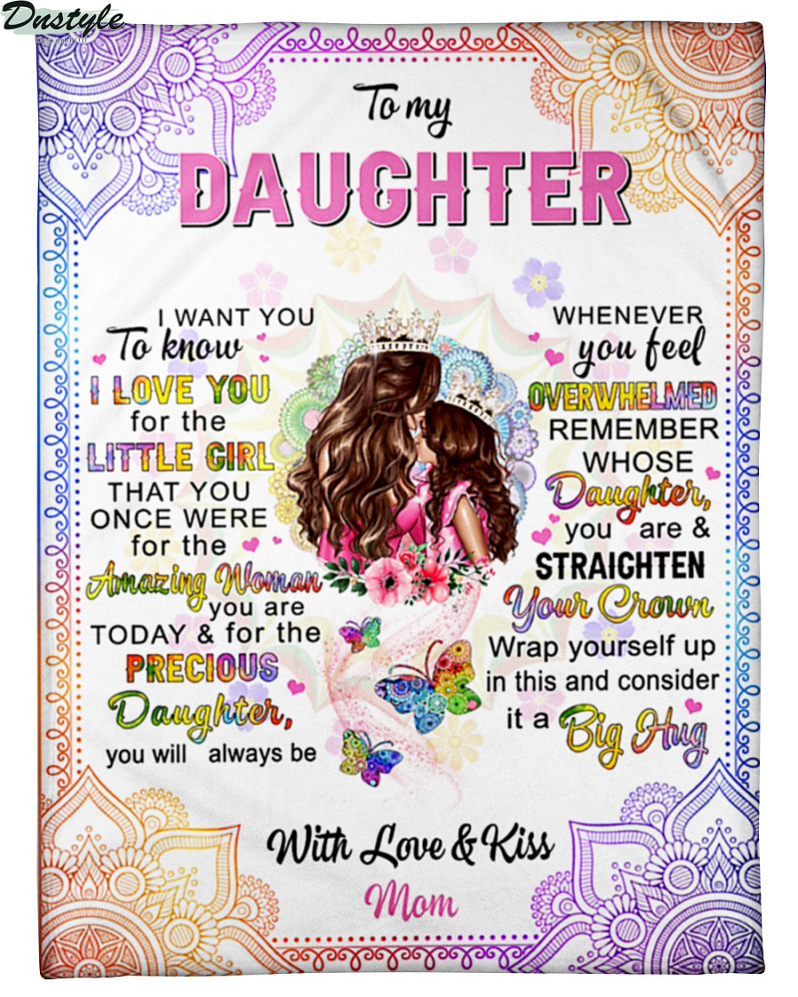 To my daughter with love and kiss mom blanket