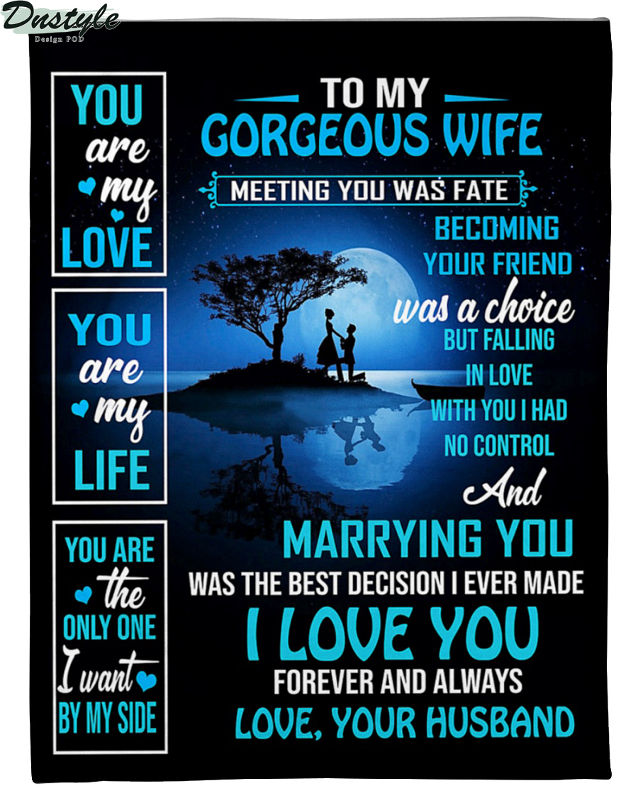 To my gorgeous wife from your husband blanket